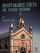Unspeakable Cults: The Starry Wisdom
