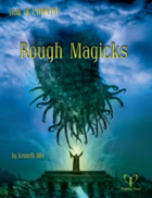 Trail of Cthulhu: Rough Magicks