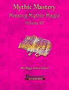 Mythic Mastery - Missing Mythic Magic Volume XII