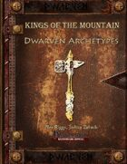 Kings of the Mountain - Dwarven Archetypes