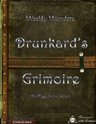 Weekly Wonders - Drunkard's Grimoire