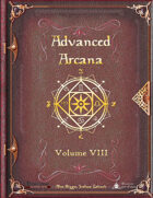Advanced Arcana Volume VIII