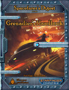 Spacefarer's Digest 004 - Grenadier's Handbook