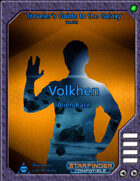 Traveler's Guide to the Galaxy 004 - Volkhen Alien Race
