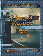 Spacefarer's Digest 006 - Advanced Spacefarer Feats 1