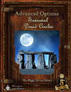 Advanced Options: Seasonal Druid Circles