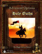 Advanced Options: Holy Oaths