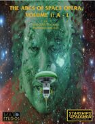 The ABCs of Space Opera, Volume 1: A-L