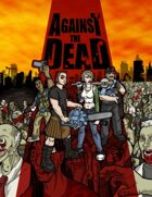 Against the Dead