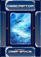 Outbreak: Deep Space - Descriptor Deck