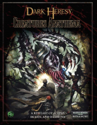 Dark Heresy: Creatures Anathema