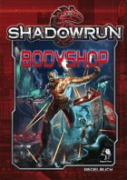 Shadowrun: Bodyshop