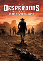 Desperados: Ein Pen and Paper Rollenspiel