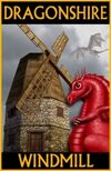 DRAGONSHIRE: Windmill & Cottage