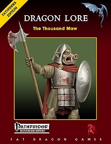 DRAGON LORE: The Thousand Maw on DriveThruRPG.com