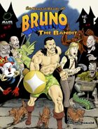 The Brutal Blade of Bruno the Bandit vol. 5