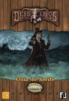 Deadlands Guia do Xerife
