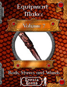 Equipment Maker 7 - Rods, Staves and Wands