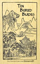 Ten Buried Blades: An Adventure for Godbound