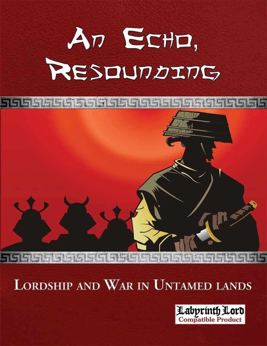 An Echo, Resounding: A Sourcebook for Lordship and War on DriveThruRPG.com