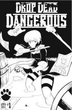Drop Dead Dangerous #1 - Free Preview Edition A