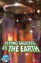 Ray Harryhausen Presents: Flying Saucers Vs. the Earth #0
