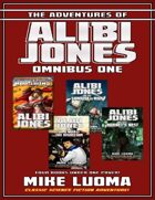 The Adventures of Alibi Jones Omnibus One