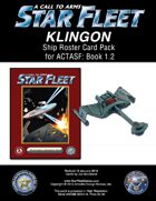 A Call to Arms: Star Fleet Book 1.2: Klingon Ship Roster Card Pack