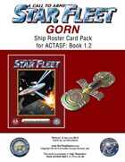 A Call to Arms: Star Fleet Book 1.2: Gorn Ship Roster Card Pack