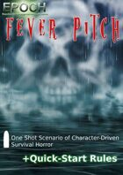 EPOCH: Fever Pitch