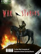 EPOCH: War Stories