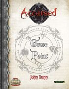 Accursed: Grove Point