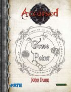 Accursed: Grove Point - Fate Edition