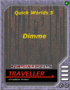 Quick Worlds 5: Dimme