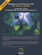 Dungeon Crawl Classics #10: The Sunless Garden