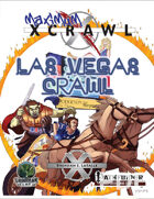 Maximum Xcrawl: Las Vegas Crawl