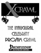 Maximum Xcrawl: Celebrity Pro-Am Crawl