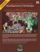 Dungeon Crawl Classics #44: Dreaming Caverns of the Duergar