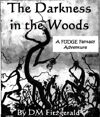 FUDGE Fantasy Adventure: Darkness in the Woods