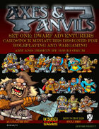 Axes and Anvils Set One: Dwarf Adventurers