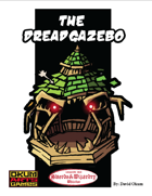 The Dread Gazebo