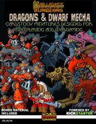 Darkfast Dungeons: Dragons & Dwarf Mecha
