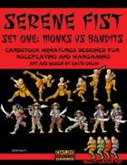 Serene Fist Set One: Monks vs Bandits