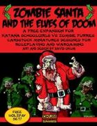 Zombie Santa and the Elves of Doom - Okumarts Games 2011 Holiday Freebie