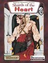 Shards of the Heart (PFRPG)