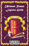 Ultimate Roman Legions Guide (Legend)