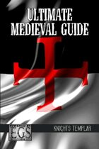 Ultimate Medieval Guide: Knights Templar (EGS)