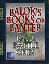 Balok's Book of Banter - Battle Cries
