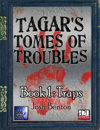 Tagar's Tomes of Troubles - Traps