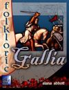 Folkloric - Gallia, Land of Chivalry and Intrigue